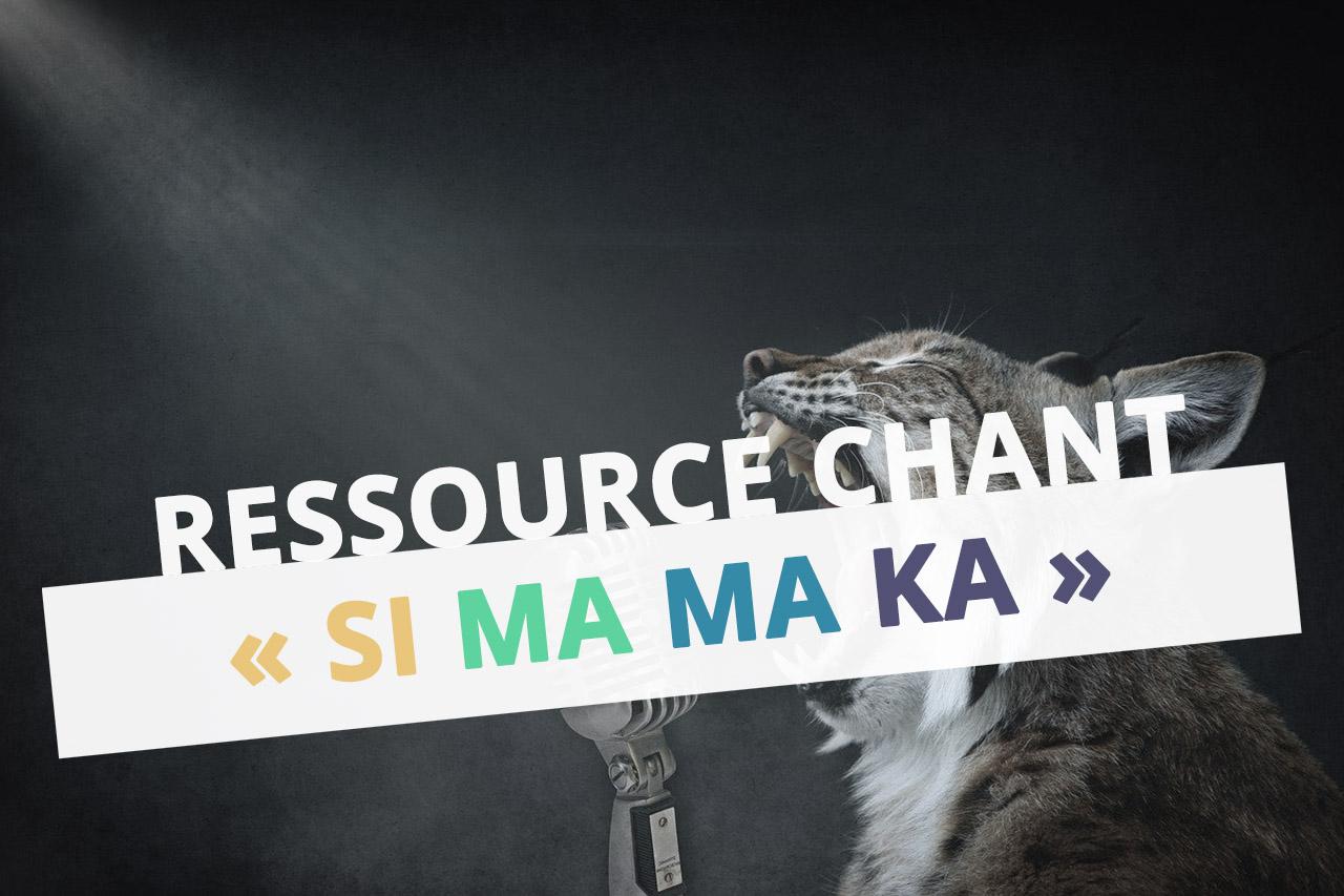 Si-ma-ma-ka-ressource-chant-moselle-eac57