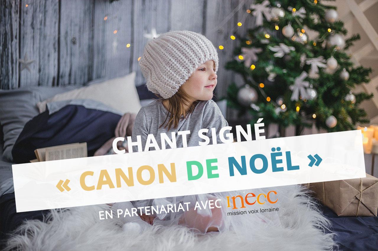 canon-de-noel-versini-ressource-hiver-langue-signes-moselle-eac57-inecc