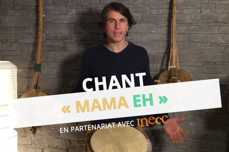 chant-mama-eh-inecc-mission-voix-lorraine-adrien-beaucaillou-afrique-guitare-percussions-maternelle-dsden-57-cpem-moselle