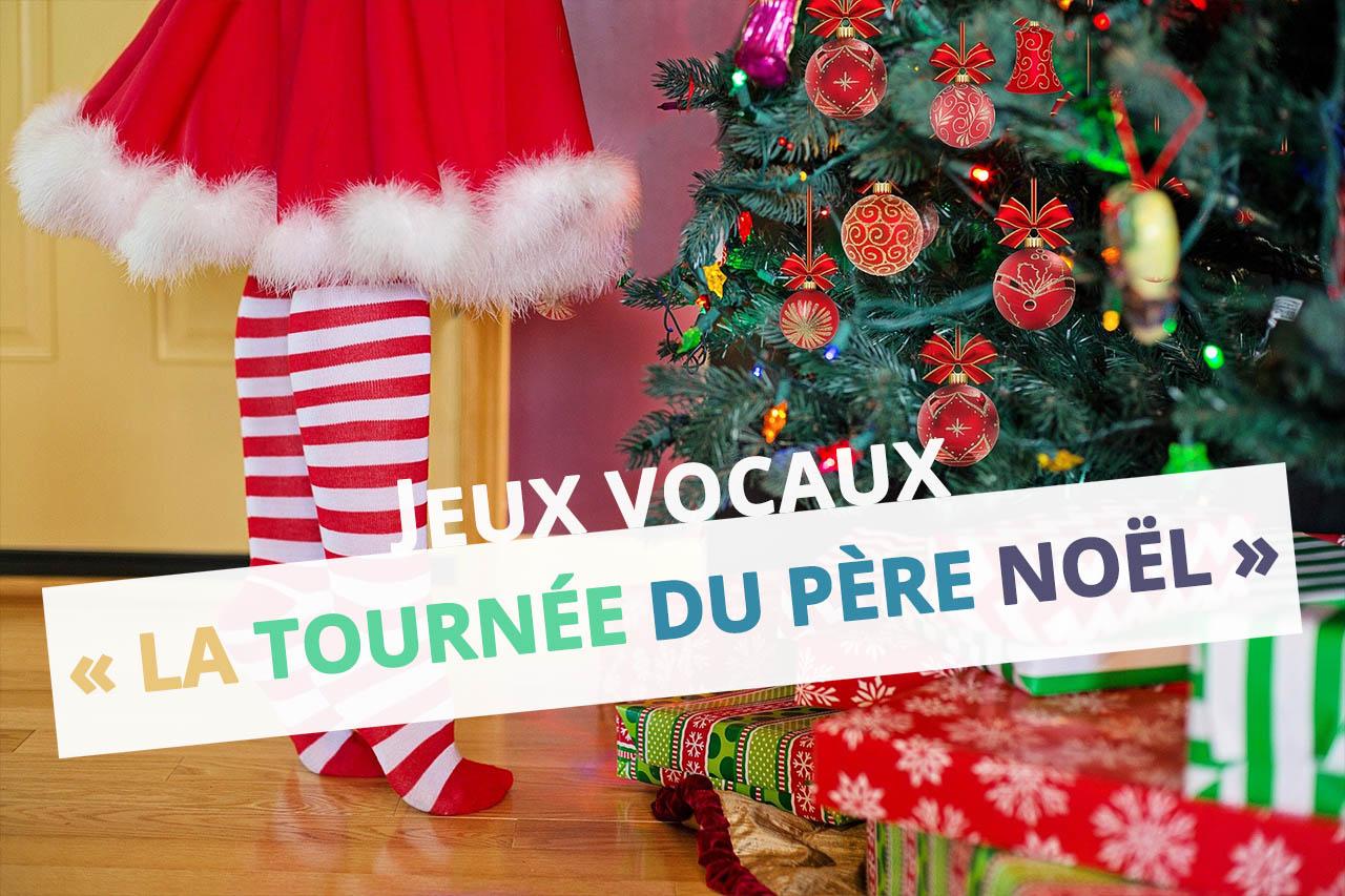 la-tournee-du-pere-noel-ressource-hiver-jeux-vocaux-echauffement-parametres-sons-moselle-eac57