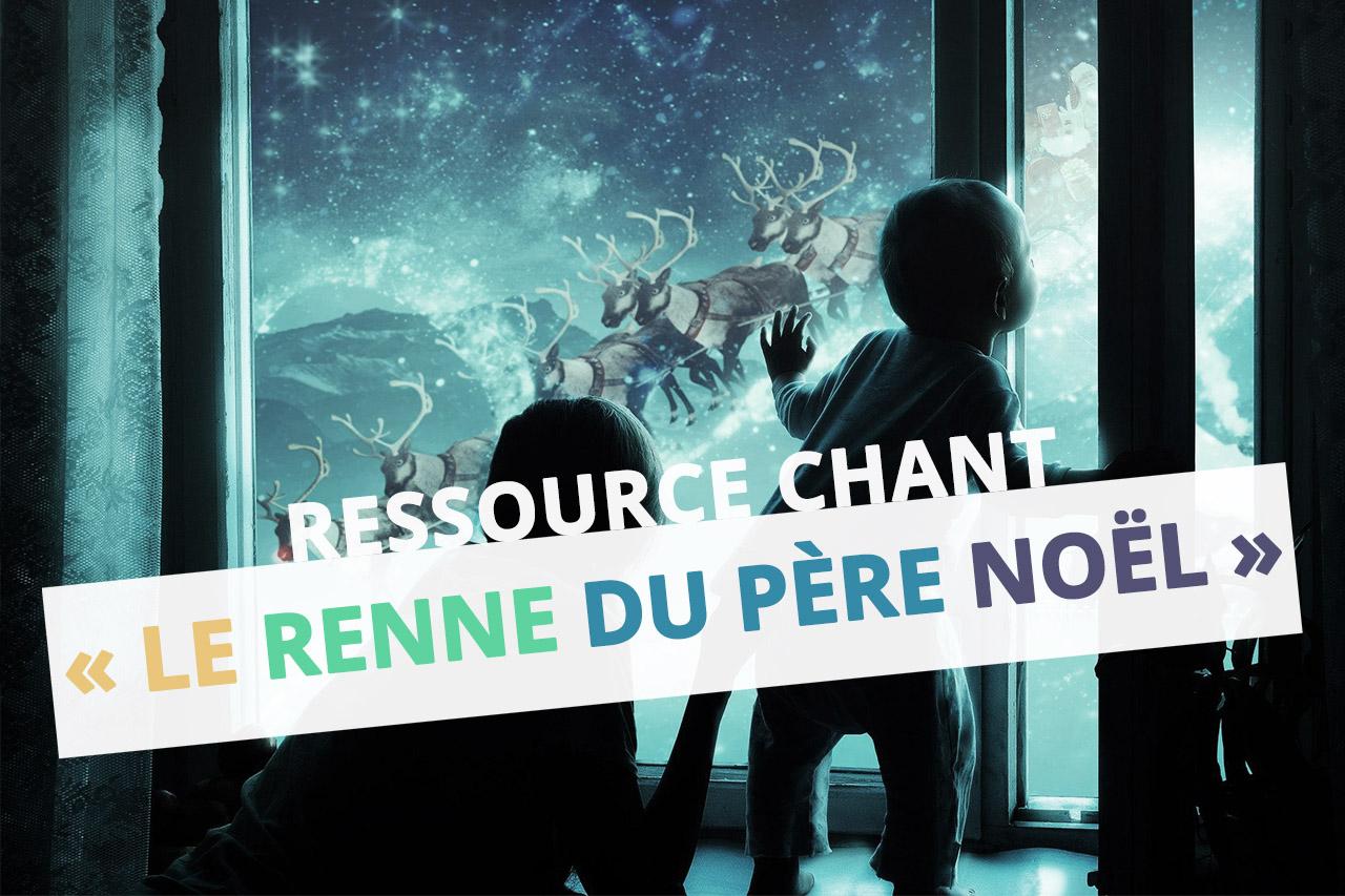 le-renne-du-pere-noel-ressource-chant-hiver-danse-instruments-moselle-eac57