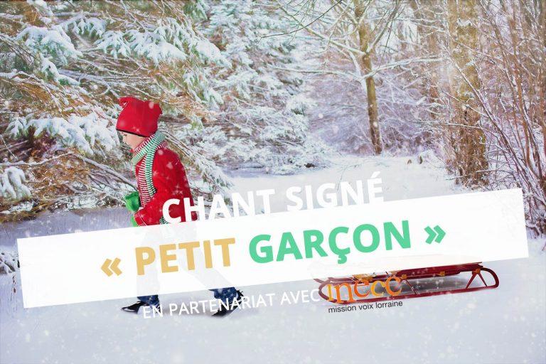 Petit garçon chant ressource langue des signes gestes Noël hiver Anaïs Riquier Inecc eac57 DSDEN moselle CPEM